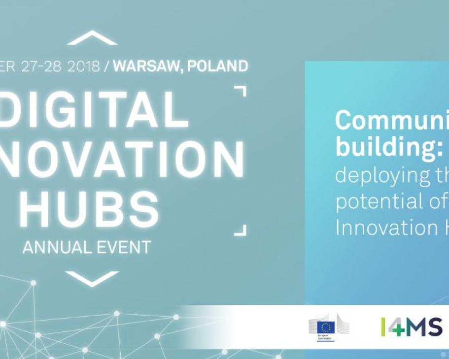 Digital Innovation Hubs Annual Event 2018